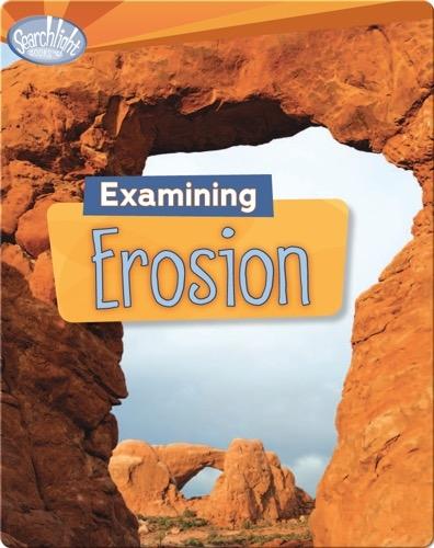 Examining Erosion