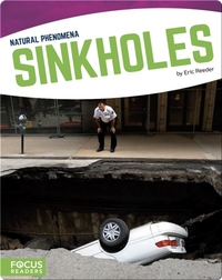 Natural Phenomena: Sinkholes