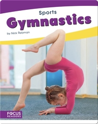 Focus Readers: Gymnastics
