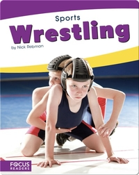 Focus Readers: Wrestling