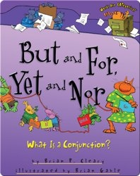 But and For, Yet and Nor: What Is a Conjunction?