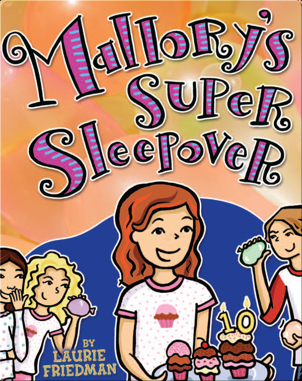 Mallory's Super Sleepover