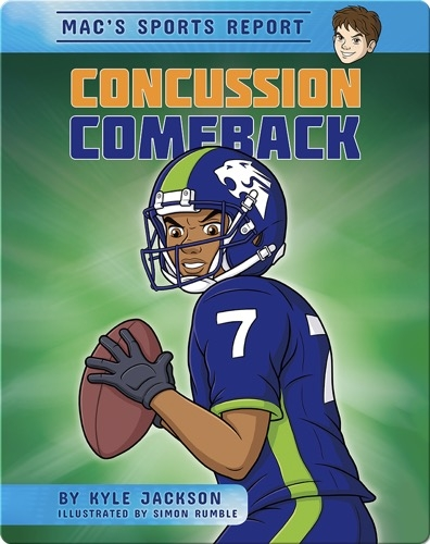 Mac's Sport Report #1: Concussion Comeback