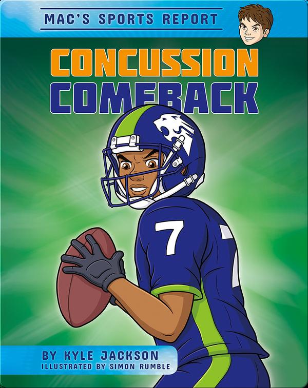 Mac's Sport Report #1: Concussion Comeback