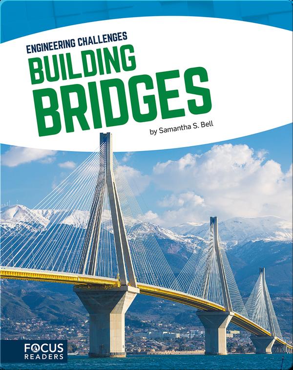 Engineering Challenges: Building Bridges