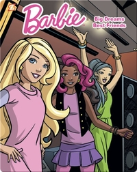 Barbie: Big Dreams, Best Friends