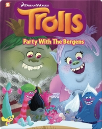 Trolls #3: Party with the Bergens
