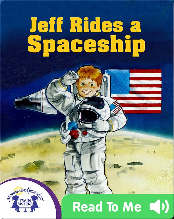 Jeff Rides a Spaceship