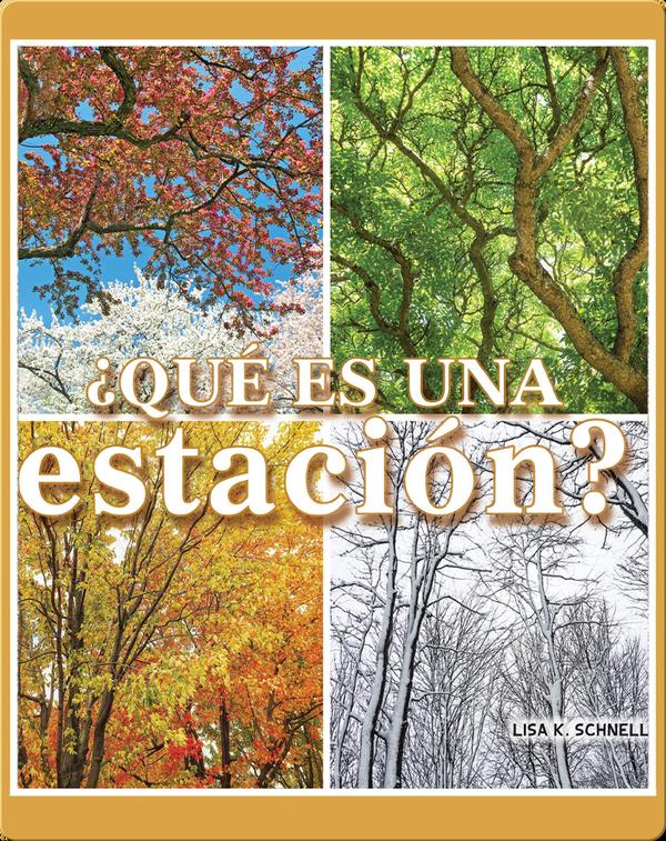 ¿Qué es una estación?: What is a Season?