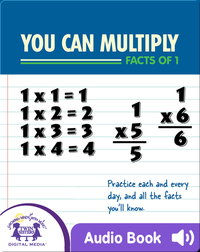 You Can Multiply Facts of 1