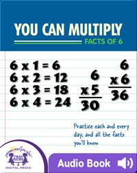 You Can Learn To Multiply Facts of 6