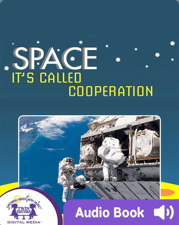 Space: It's Called Cooperation