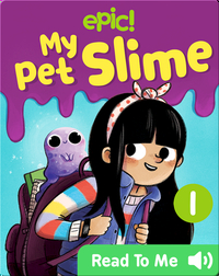My Pet Slime Book 1