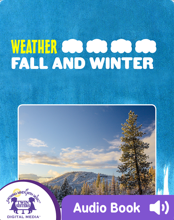 Weather: Fall And Winter