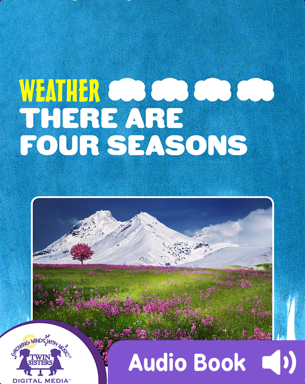 Weather: There Are Four Seasons