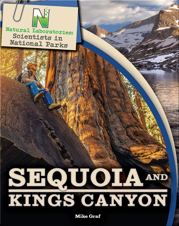 Scientists in National Parks: Sequoia and Kings Canyon