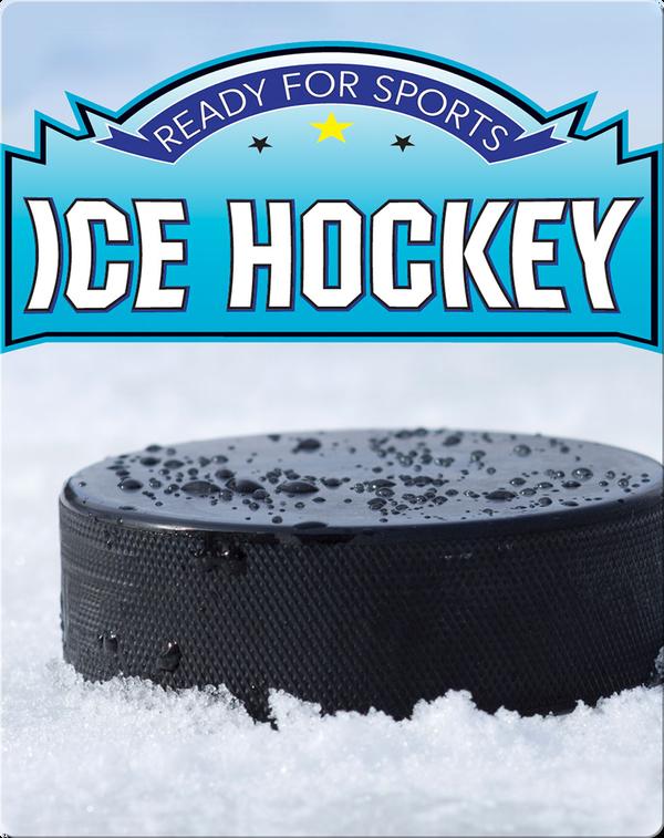 Ready for Sports: Ice Hockey