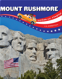 Visiting U.S. Symbols: Mount Rushmore