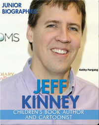 Jeff Kinney: Children's Book Author and Cartoonist