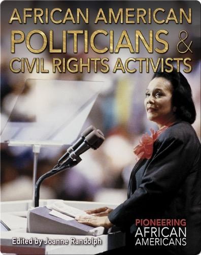 African American Politicians & Civil Rights Activists