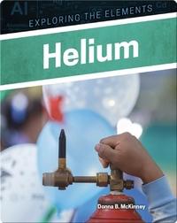 Exploring the Elements: Helium