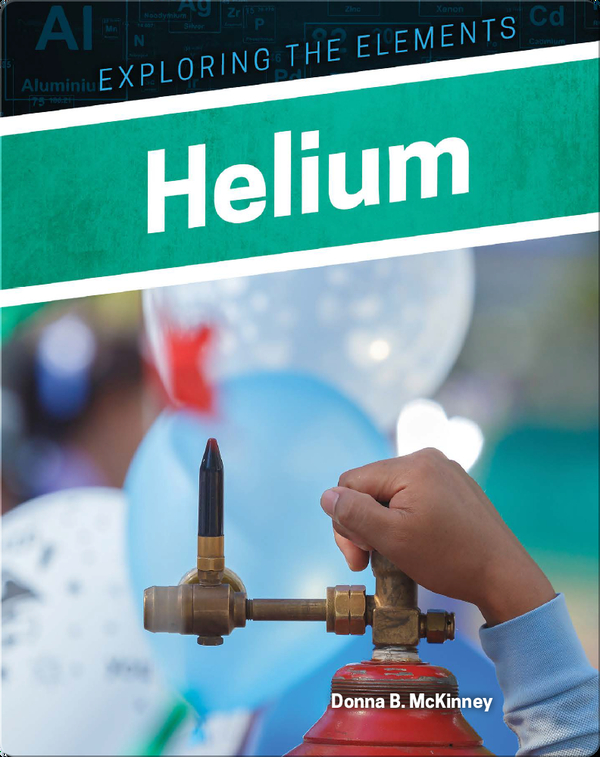 Exploring the Elements: Helium