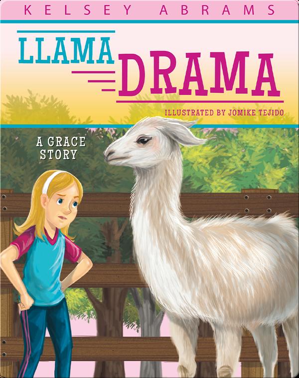 Llama Drama: A Grace Story