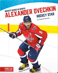 Alexander Ovechkin, Hockey Star