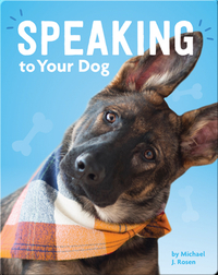 Speaking to Your Dog