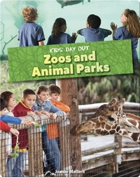 Kids' Day Out: Zoos and Animal Parks