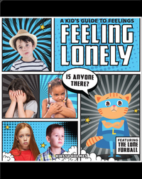 A Kid's Guide to Feelings: Feeling Lonely
