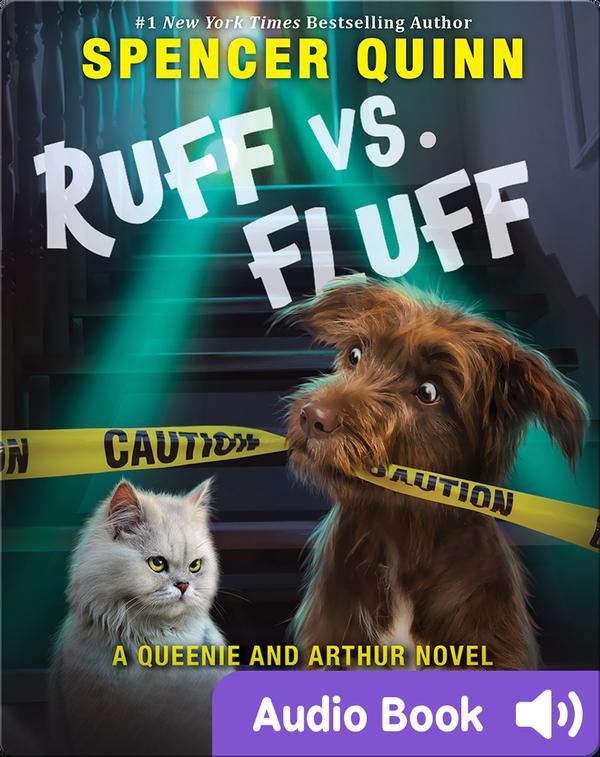 Ruff vs. Fluff: A Queenie and Arthur Novel