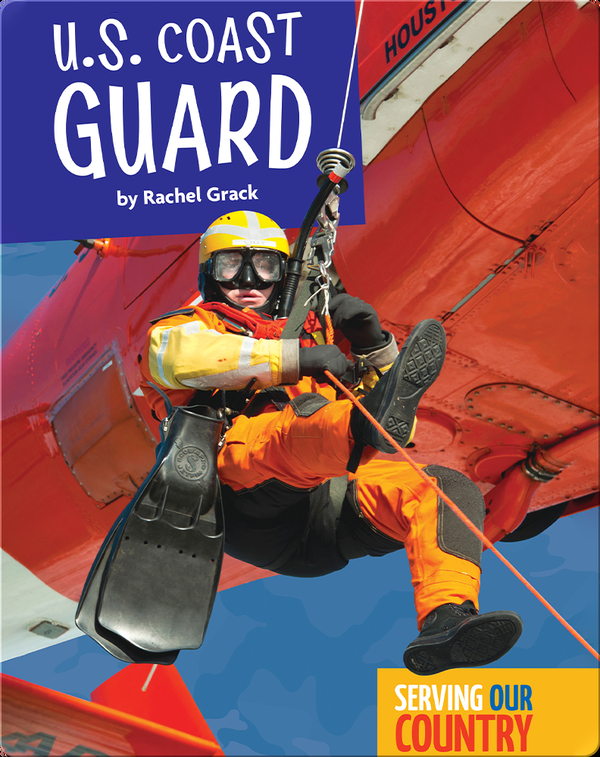 Serving Our Country: U.S. Coast Guard