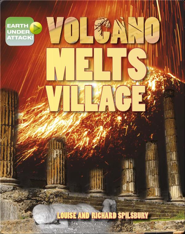 Volcano Melts Village