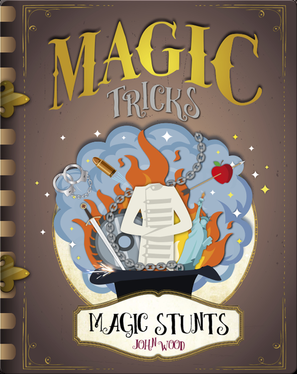 Magic Tricks: Magic Stunts