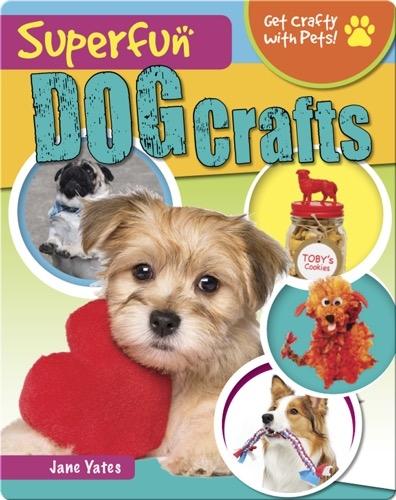 Superfun Dog Crafts