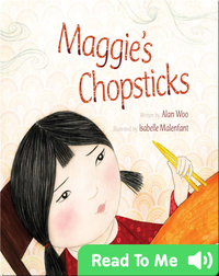 Maggie's Chopsticks