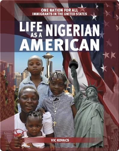 Life as a Nigerian American
