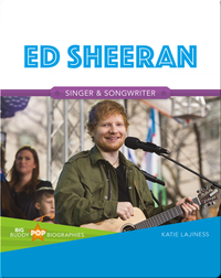 Big Buddy Pop Biographies: Ed Sheeran