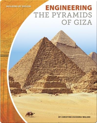 Engineering the Pyramids of Giza