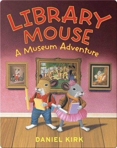 Library Mouse: A Museum Adventure