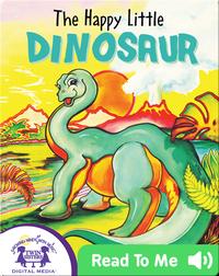 The Happy Little Dinosaur