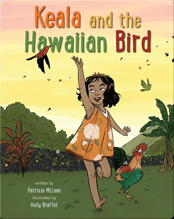 Keala and the Hawaiian Bird