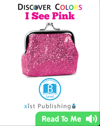 Discover Colors: I See Pink
