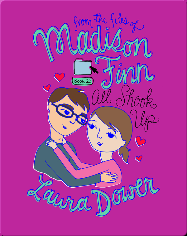 All Shook Up (From the Files of Madison Finn)