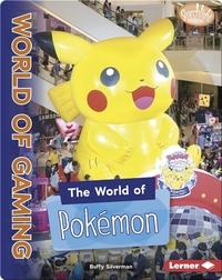 The World of Pokémon