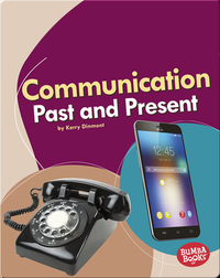 Communication Past and Present