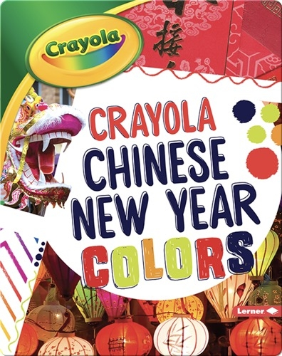Crayola ®️ Chinese New Year Colors