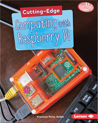 Cutting-Edge Computing with Raspberry Pi