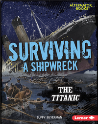 Surviving a Shipwreck: The Titanic